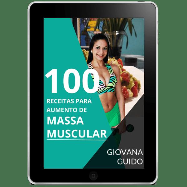 100 receitas para aumento de massa muscular